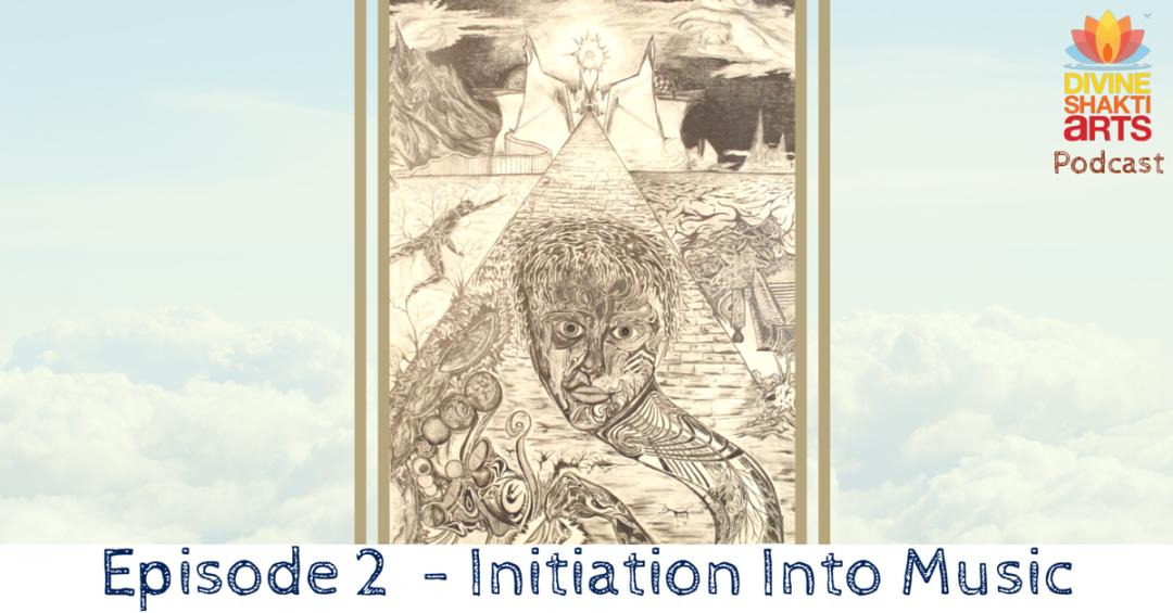 DSA 002: Initiation into Music