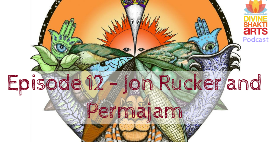 DSA 012: Jon Rucker & Permajam