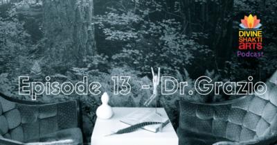 DSA 013: Dr. Grazio