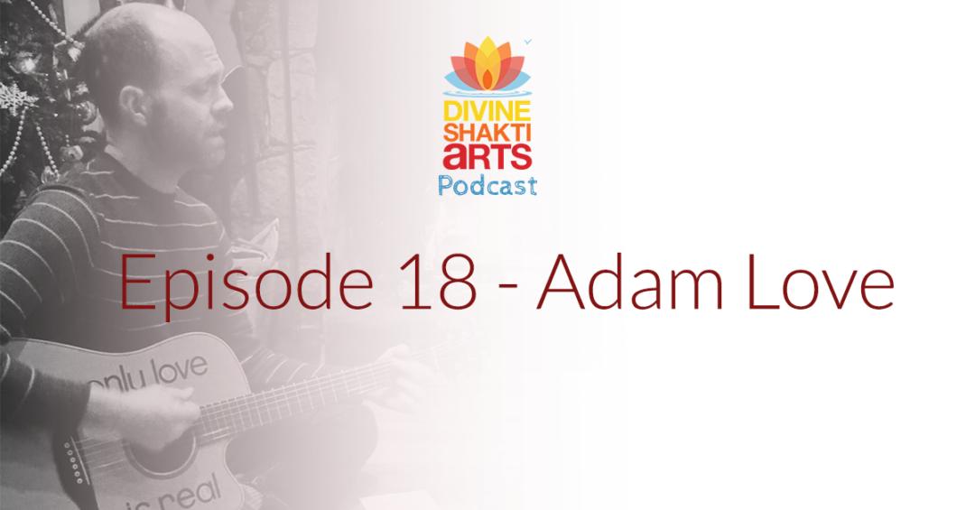 DSA 018: Adam Love