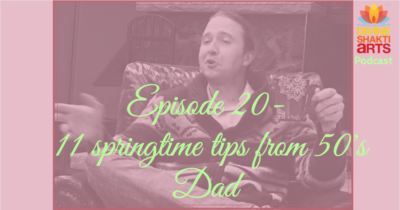 DSA 020: 11 springtime tips from 50's dad