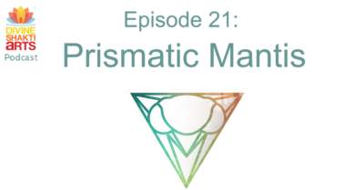 DSA 021: Prismatic Mantis