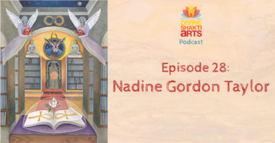 DSA 028: Nadine Gordon Taylor – Making art for the highest good