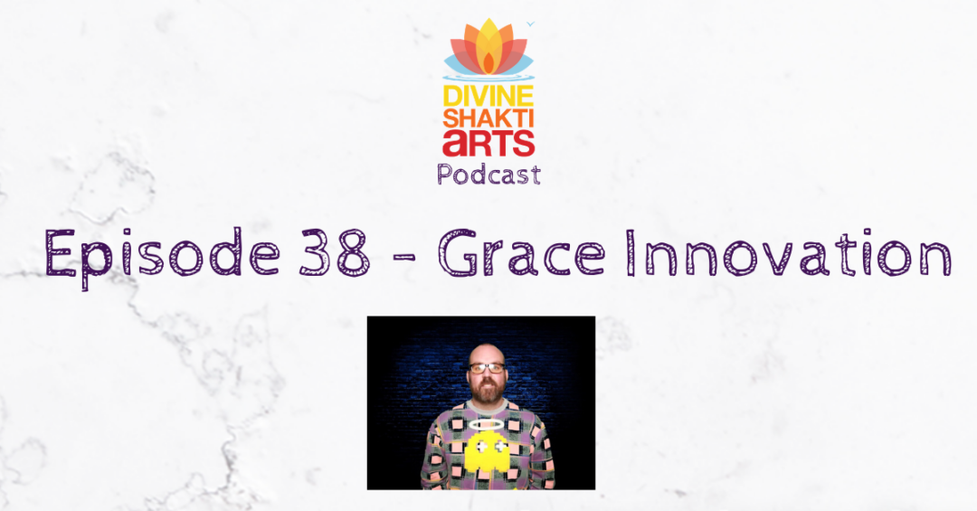 DSA 38 – Grace Innovation
