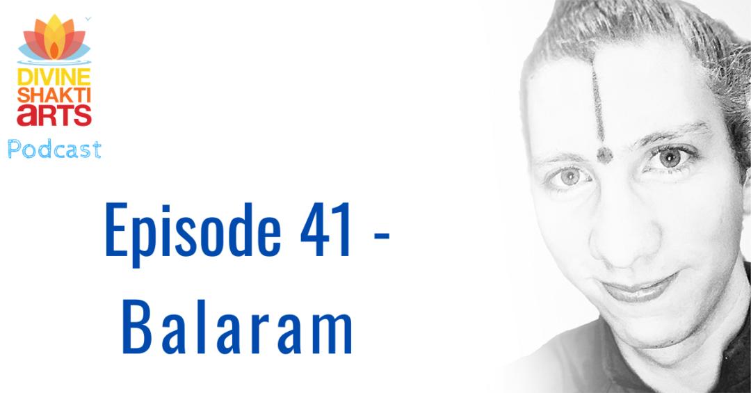 Episode 41 – Balaram
